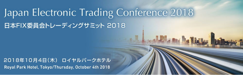japan electronic trading conference 2018